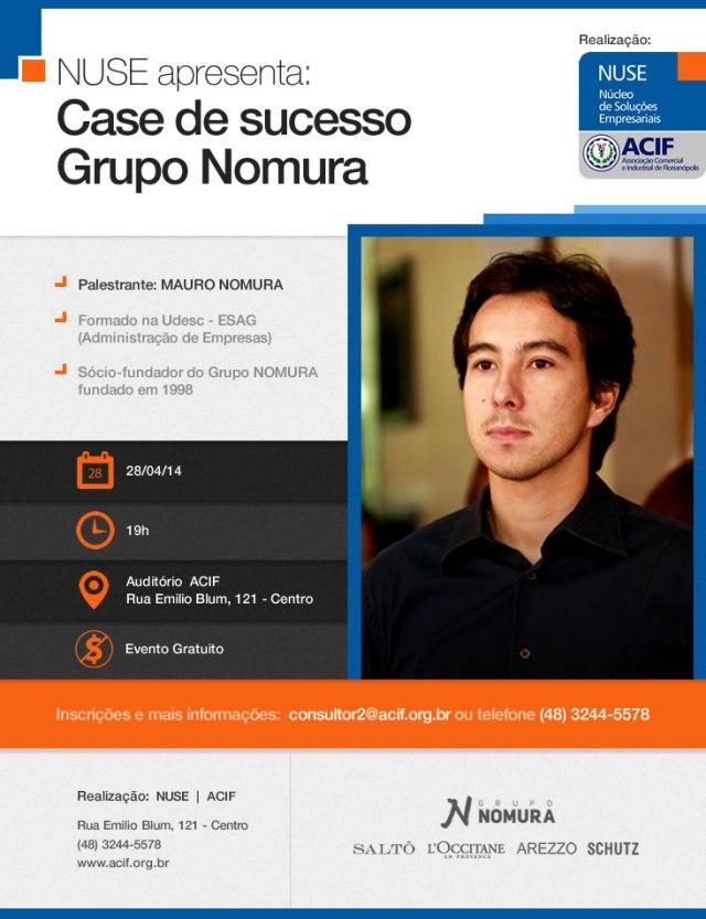 ACIF - NUSE Convidam, Cases de Sucesso - Grupo Nomura